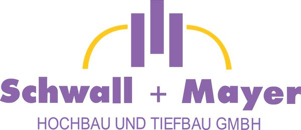 Schwall+Mayer Hochbau und Tiefbau GmbH